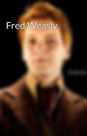 Fred Weasly by Fred_Is_Alive