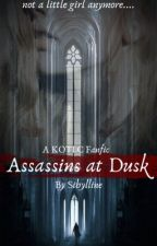 Assassins at Dusk (KOTLC FanFic) by _Sibylline_