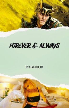 Forever & Always    Loki Laufeyson by staygold_rm