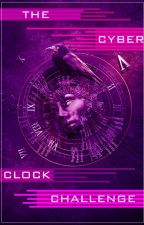 The Cyber Clock Challenge by Clockpunk