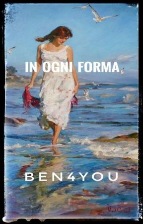 IN OGNI FORMA by Ben4You