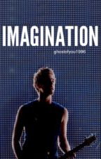 Imagination || L.H. by ghostofyou1996