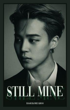 still mine   sequel by basickoreaboo