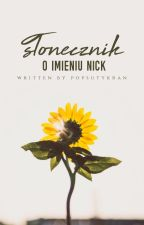 Słonecznik o imieniu Nick by PopsutyKran