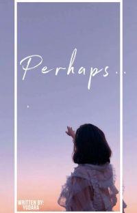 Perhaps.. cover