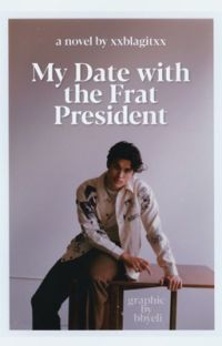 My Date with the Frat President cover