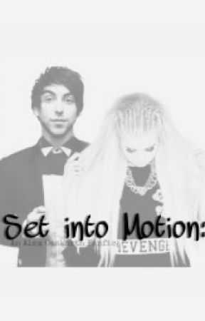 Set into Motion: An Alex Gaskarth Fanfic by Walking_Travesties