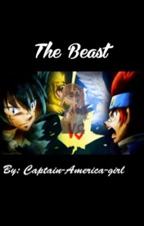 The Beast. A beyblade story.  ON HOLD  by Captain-America-girl