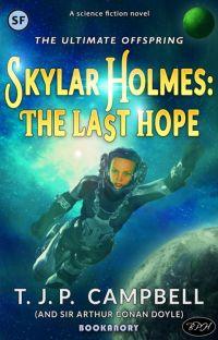 Skylar Holmes: The Last Hope cover