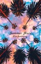 Summer Haze (3) by KiwiSomething