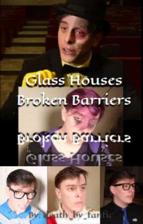 Glass Houses // Book 1 - Broken Barriers by death_by_fanfic