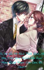 Dụ Vợ Về Nhà!!!! by ItosaruAsaki