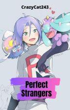Perfect Strangers (James X Reader, Pokémon) by CrazyCat243