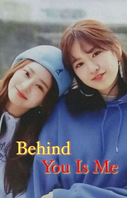 [Hoàn][BH] [JinJoo] Behind You Is Me