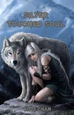 Silver Touched Soul by Kittychan89