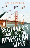 A Beginner's Guide to the American West ✓ cover