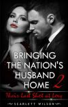 Bringing the Nation's Husband Home II cover