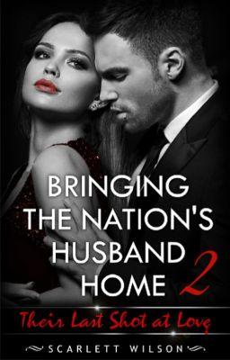 Bringing the Nation's Husband Home II