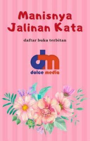 Daftar Buku Terbitan Dolce Media by DolceMedia
