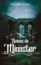Ruínas de Minaster [AMOSTRA] by RaianneViana