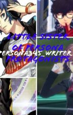 Little sister of Persona Protagonists  by Persona345_Writer