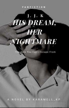 His Daydream, Her Nightmare JJK by Karamell_kp