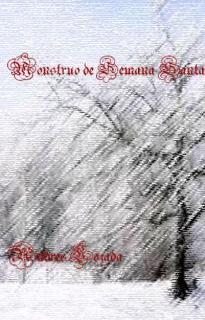 Monstruo de Semana Santa. by MerakiBookClubBo