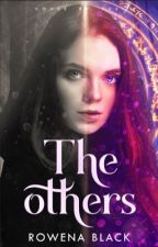 The Others by RowenaBlack