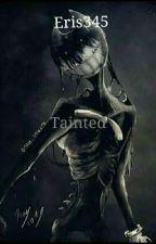 Tainted (BATIM) by Eris345