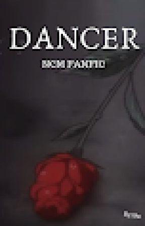 Dancer-ncm fanfic by FEEDMEUVAS