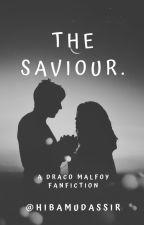 The Saviour. || Book 1 || ✓ by HibaMudassir