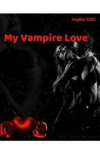 My Vampire Love   by Sophie3265