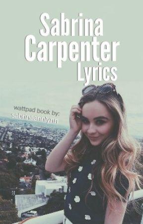 Sabrina Carpenter Songs by SabrinaAnnLynn