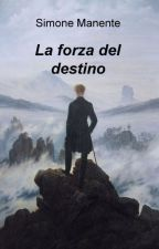 La forza del destino by SimoneManente
