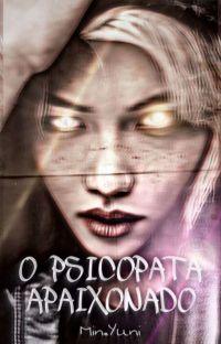 O Psicopata Apaixonado ( Imagine Lee Félix) cover