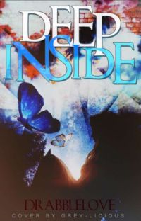 Deep Inside :My Random Thoughts, One-shots and More cover
