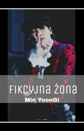 """""""Fikcyjna Żona"""" - M.YG by BTSmylifeBTS"""