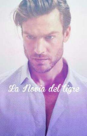 La Novia Del Tigre •||Saga El Orgullo Del Leon 4||•( Terminanda) by ampa84