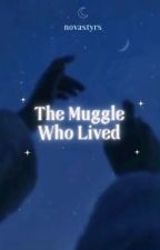 The Muggle With The Lightning Scar ☆ d.malfoy|h.p au (EDITING) by XxnayeliVxX