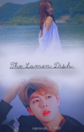 The Lamen Dish [Está história não será acabada]  by _onelittlefrog_