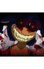 """""""My Blushing, Bloody Bride"""" Yandere Sonic EXE. x Oc Oneshot by rainbowcart0405"""