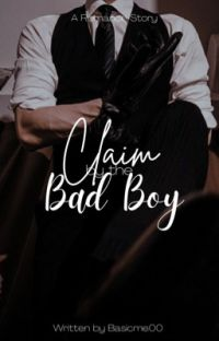 Claim by the Bad Boy✔️ cover