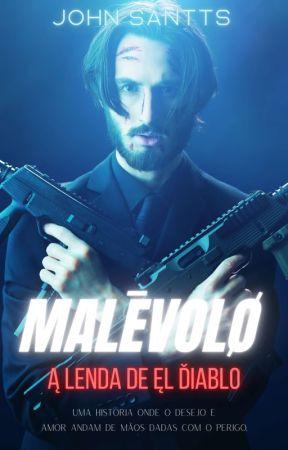 MALÉVOLO by Escritor_JOHN