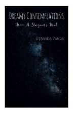 Dreamy Contemplations by _gyanada_