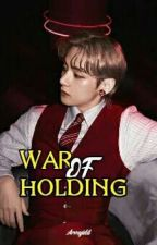 War Of Holding | Kim Taehyung by Armyidil