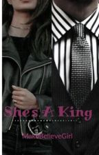 She's A King by MakeBelieveGirl