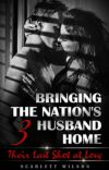 Bringing the Nation's Husband Home III cover