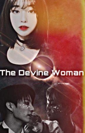 The Divine Woman    BTS X Reader by BangMiteTae