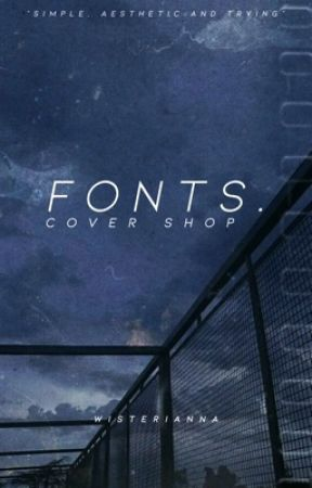 fonts. (a cover shop) by starryeyedkithes