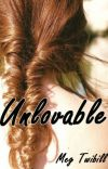 Unlovable, A Prequel to Untouchable cover